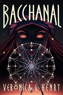 Bacchanal by Veronica G. Henry