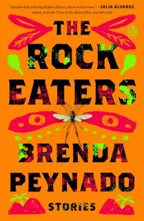 The Rock Eaters: Stories by Brenda Peynado