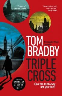 Triple Cross by Tom Bradby