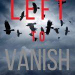 Left to Vanish by Blake Pierce