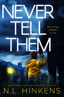 Never Tell Them by N.L. Hinkens