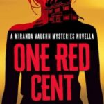 One Red Cent by Ellie Ashe