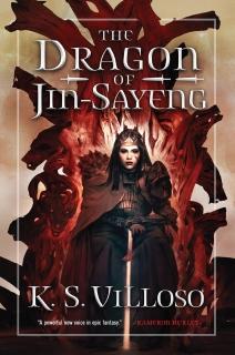 The Dragon of Jin-Sayeng by K.S. Villoso