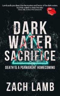 Dark Water Sacrifice by Zach Lamb