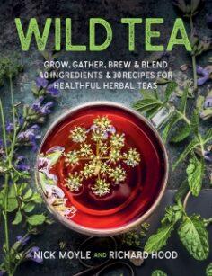 Wild Tea by Nick Moyle, Richard Hood