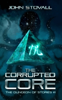 The Corrupted Core by John Stovall