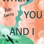 When You and I Collide by Kate Norris