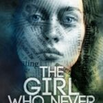 The Girl Who Never by HC Michaels