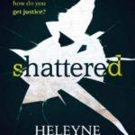 Shattered by Heleyne Hammersley
