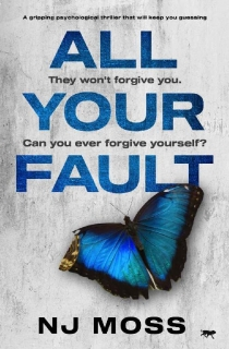 All Your Fault by NJ Moss