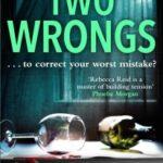 Two Wrongs by Rebecca Reid