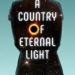 A Country of Eternal Light by Darby Harn