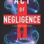 Act of Negligence by John Bishop