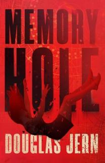 Memory Hole by Douglas Jern