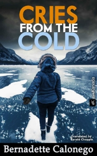 Cries from the Cold by Bernadette Calonego
