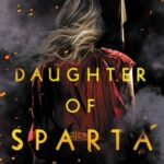 Daughter of Sparta by Claire M. Andrews