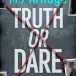 Truth or Dare by M.J. Arlidge