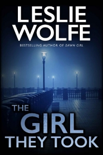 The Girl They Took by Leslie Wolfe