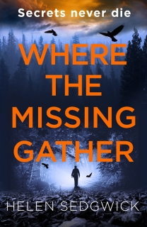 Where the Missing Gather by Helen Sedgwick