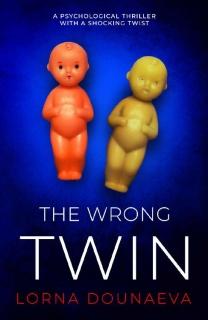 The Wrong Twin by Lorna Dounaeva