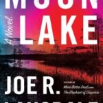Moon Lake by Joe R. Lansdale