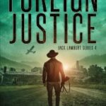 Foreign Justice by John Etzil