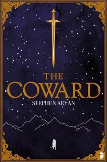 The Coward by Stephen Aryan