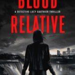 Blood Relative by Liza Drozdov