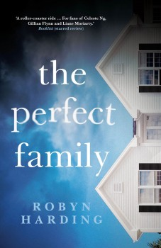 The Perfect Family by Robyn Harding