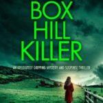 The Box Hill Killer by Biba Pearce