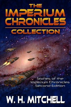 The Imperium Chronicles Collection by W. H. Mitchell