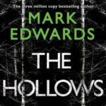 The Hollows by Mark Edwards