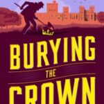 Burying the Crown by TP Fielden