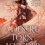 A Desert Torn Asunder by Bradley P. Beaulieu