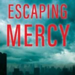 Escaping Mercy by Sam Polakoff