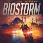 Biostorm by Anthony J. Melchiorri