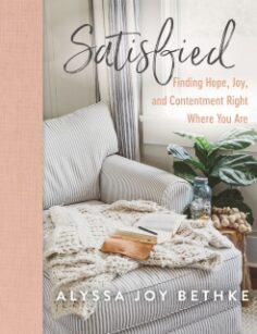 Satisfied by Alyssa Joy Bethke