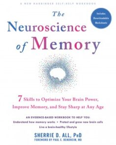 The Neuroscience of Memoryby Sherrie D. All