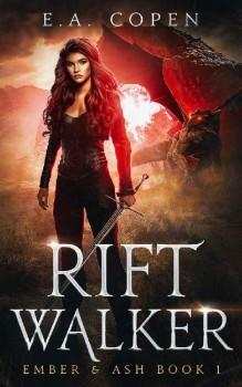 Rift Walker by E.A. Copen