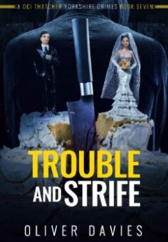 Trouble and Strife by Oliver Davies
