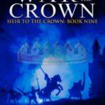 War of the Crown by Paul J Bennett