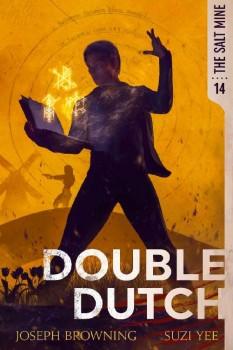 Double Dutch by Joseph Browning, Suzi Yee