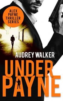 Under Payne by Audrey Walker
