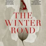 The Winter Road by Kate Holden