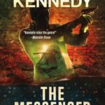 In The Messenger by J Robert Kennedy