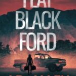Flat Black Ford by J.D. Allen