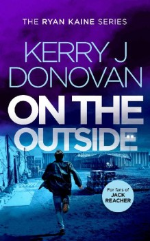 On the Outside by Kerry J Donovan