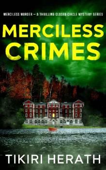 Merciless Crimes by Tikiri Herath