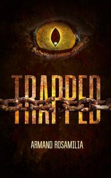 Trapped by Armand Rosamilia