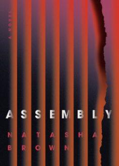 Assembly by Natasha Brown